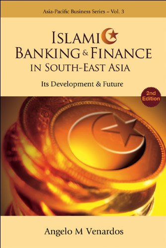 9789812568885: Islamic Banking And Finance in South-east Asia: Its Development And Future (Asia-Pacific Business) (Asia-Pacific Business) (Asia-Pacific Business Series)