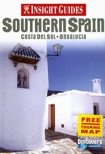 9789812584045: Insight Guides Southern Spain: Costa del Sol - Andalucia (Insight Guide Southern Spain)