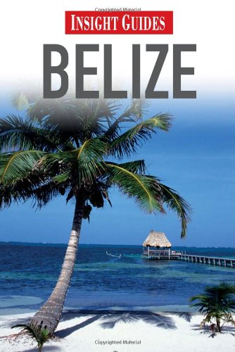 9789812589958: Belize (Insight Guides)