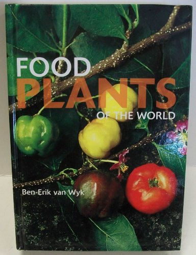 9789812611659: Food Plants of the World