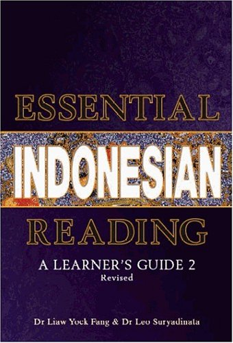 9789812611680: Essential Indonesian Reading: A Learner's Guide 2 (Revised) (v. 2)