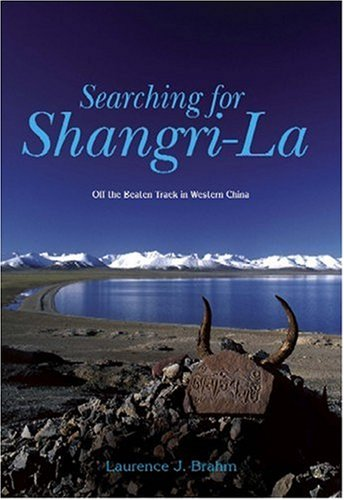 9789812612830: Searching For Shangri-La: Off The Beaten Track in Western China