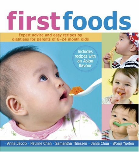 First Foods: A Parent's Guide to Simple: Anna Jacob, Pauline