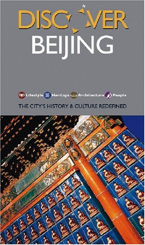 Discover Beijing: The City's History & Culture: Hong Zhu, Li
