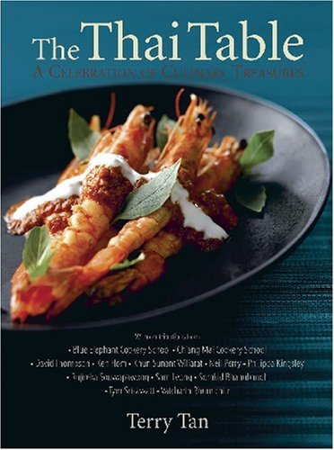 9789812614421: The Thai Table: A Celebration of Culinary Treasures