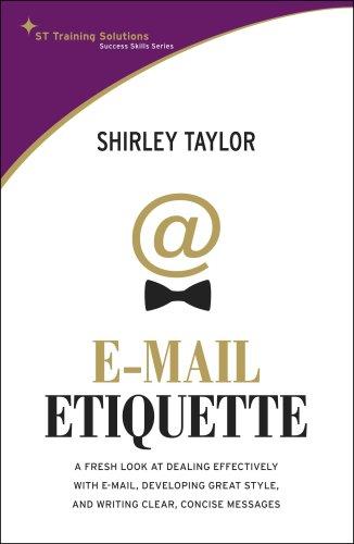 E-mail Etiquette: Taylor, Shirley