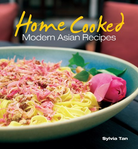 9789812617859: Home Cooked: Modern Asian Recipes