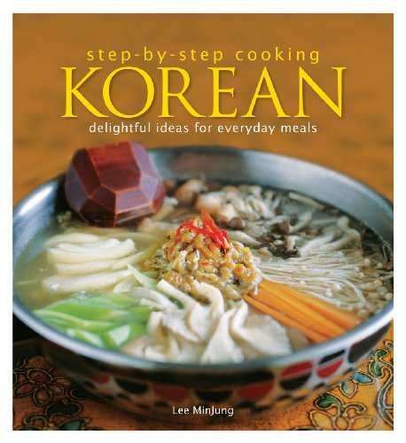 9789812617996: Step by Step Cooking Korean: Delightful Ideas for Everyday Meals