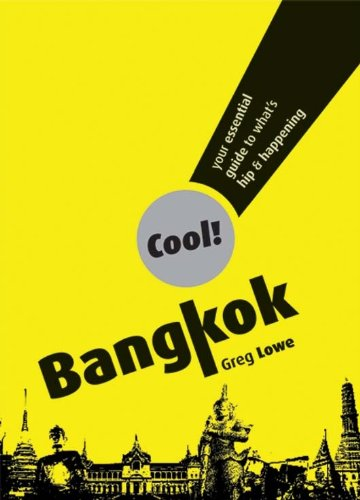 9789812618740: Cool! Bangkok: Your Essential Guide to What's Hip and Happening
