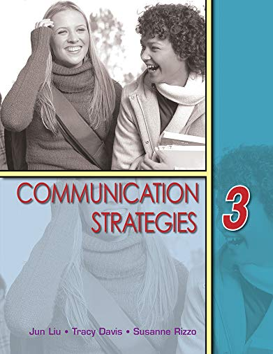 Communication Strategies, Level 3: Jun Liu; Susanne