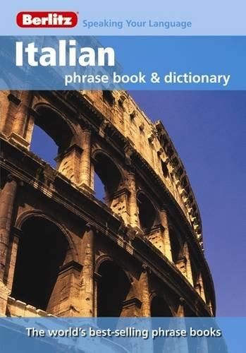 9789812680419: Berlitz: Italian Phrase Book & Dictionary (Berlitz Phrasebooks)