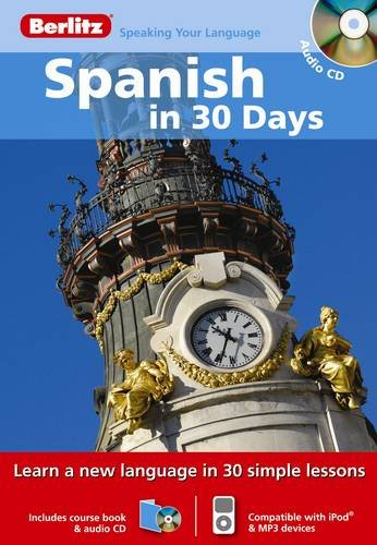 9789812682253: Berlitz Language: Spanish In 30 Days (Berlitz in 30 Days)
