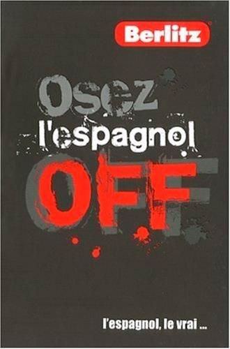 Osez l'espagnol Off: Collectif