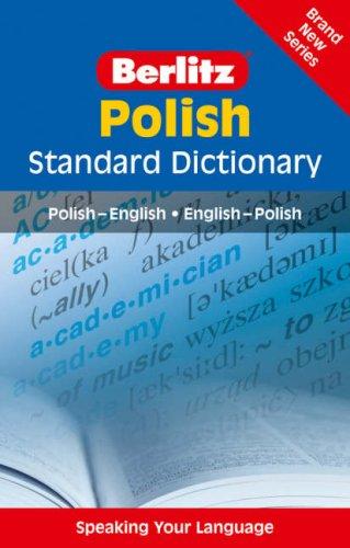 Berlitz: Polish Standard Dictionary: Polish - English : English - Polish (Berlitz Standard ...