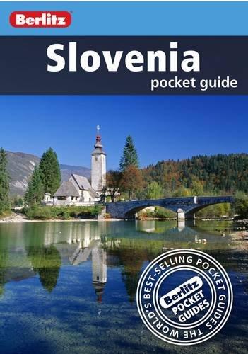 Berlitz: Slovenia Pocket Guide (Berlitz Pocket Guides): Jane Foster