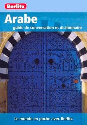 9789812686541: Arabe : Guide de conversation et dictionnaire (Le monde en poche)