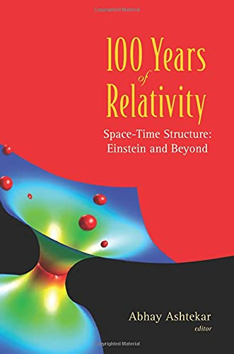 9789812700308: 100 Years Of Relativity: Space-Time Structure - Einstein And Beyond