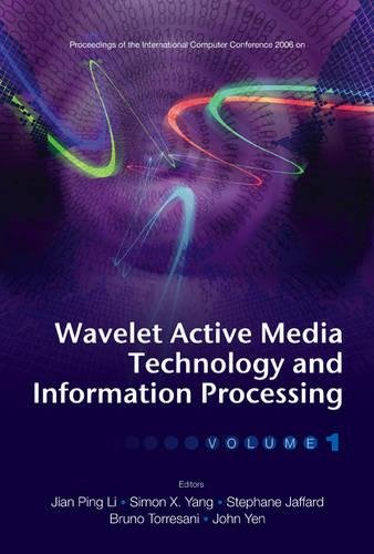 Wavelet Active Media Technology and Information Processing - Proceedings of the International ...