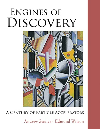 9789812700704: Engines of Discovery: A Century of Particle Accelerators