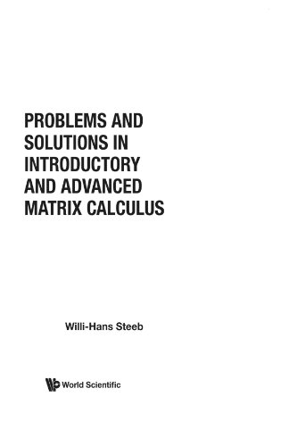 9789812702029: Problems and solutions in introductory and advanced matrix calculus