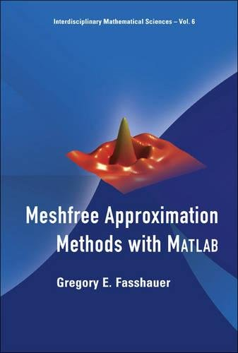 9789812706331: Meshfree Approximation Methods With Matlab (With Cd-rom) (Interdisciplinary Mathematical Sciences)