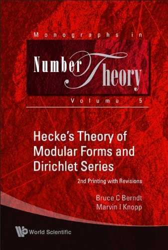 9789812706355: Hecke's Theory of Modular Forms and Dirichlet Series (Monographs In Number Theory)