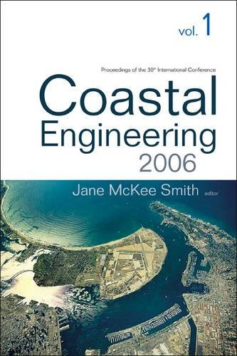 Coastal Engineering 2006 - Proceedings Of The 30th International Conference (In 5 Volumes) (...