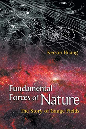 9789812706454: Fundamental Forces of Nature: The Story of Gauge Fields