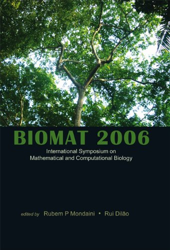 9789812707680: BIOMAT 2006 - INTERNATIONAL SYMPOSIUM ON MATHEMATICAL AND COMPUTATIONAL BIOLOGY