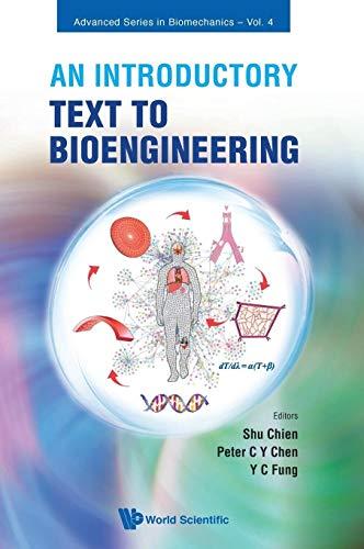 9789812707932: An Introductory Text to Bioengineering (Advanced Series in Biomechanics)