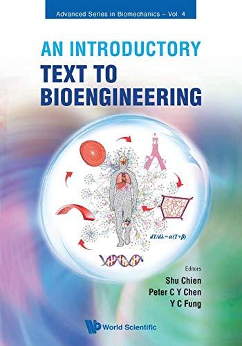 9789812707949: An Introductory Text to Bioengineering (Advanced Series in Biomechanics)