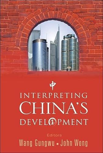 Interpreting China's Development (9812708022) by Wang Gungwu; John Wong