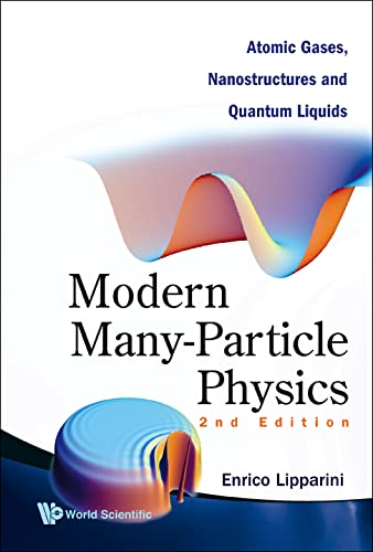 9789812709318: Modern Many-Particle Physics: Atomic Gases, Nanostructures and Quantum Liquids