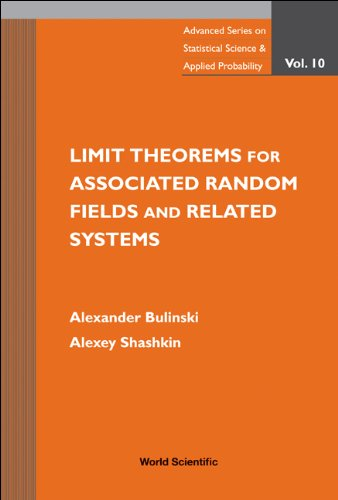 Limit Theorems for Associated Random Fields and: Alexander Bulinski, Alexey