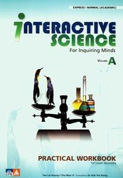 Interactive Science for Inquiring Minds Practical Workbook: Tho Lai Hoong