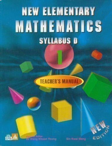 9789812718303: New Elementary Mathematics: Syllabus D, Book 1 - Teacher's Manual