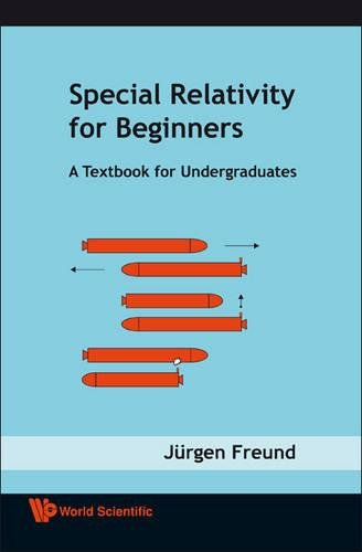 9789812771599: Special Relativity For Beginners: A Textbook for Undergraduates