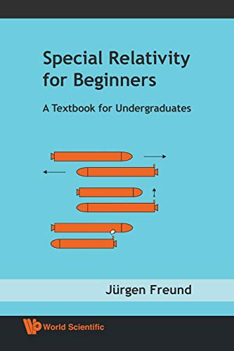 9789812771605: Special relativity for beginners: A Textbook for Undergraduates