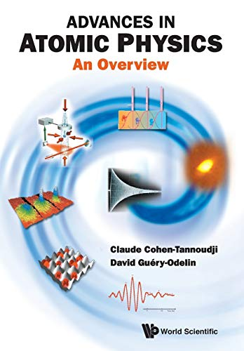 Advances In Atomic Physics: An Overview: Claude Cohen-Tannoudji; David Guery-Odelin