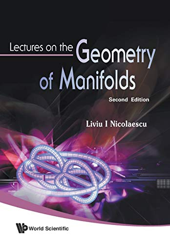 9789812778628: Lectures On The Geometry Of Manifolds
