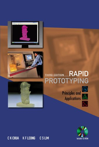 9789812778987: Rapid Prototyping: Principles and Applications (Book & CD Rom)