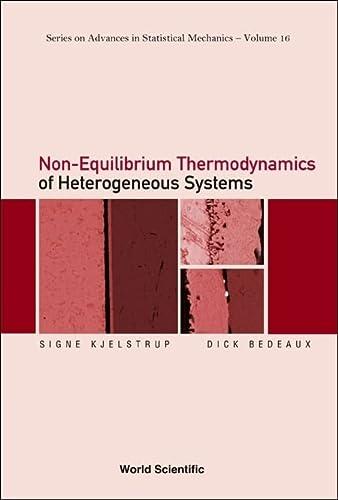 Non-Equilibrium Thermodynamics of Heterogeneous Systems: Signe Kjelstrup