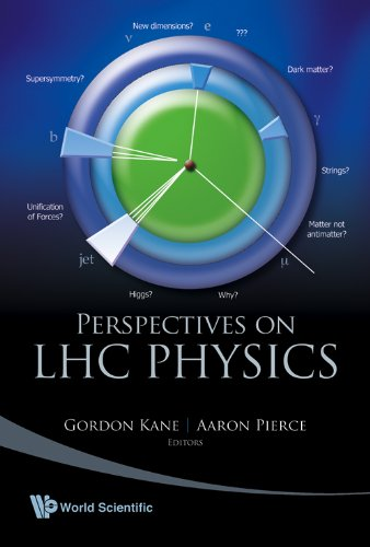 Perspectives Of LHC Physics (9812779752) by Gordon Kane