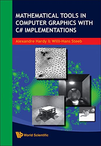 9789812791023: Mathematical Tools in Computer Graphics with C# Implementations