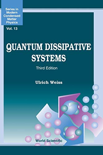 9789812791627: Quantum Dissipative Systems (Third Edition) (Series in Modern Condensed Matter Physics) (Volume 13)