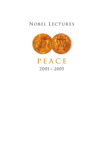 9789812794321: Nobel Lectures in Peace 2001-2005