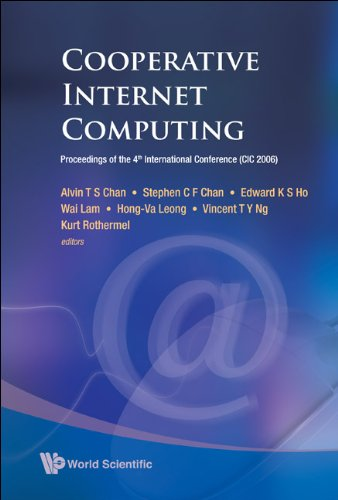 Cooperative Internet Computing: Proceedings of the 4th