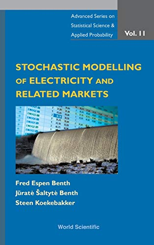 9789812812308: Stochastic Modeling of Electricity and Related Markets (Advanced Series on Statistical Science and Applied Probability) (Volume 11)