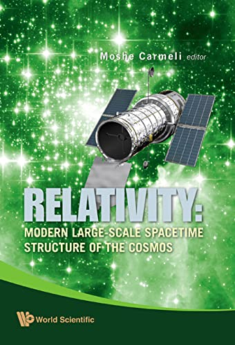 9789812813756: Relativity: Modern Large-scale Spacetime Structure of the Cosmos