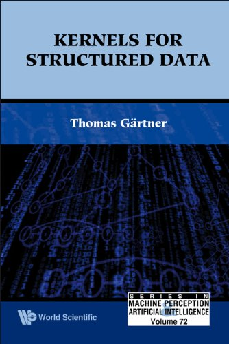 9789812814555: Kernels For Structured Data (Series in Machine Perception & Art Intelligence)